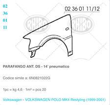 PARAFANGO ANT DX VW POLO 1999-2001 n. Originale 6N0821022G RHIBO