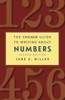 The Chicago Guide to Writing about Numbers, Second Edition (Chicago Guides to W