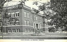 c1915 Printed Postcard; High School, La Grande Or Union County Unposted