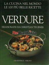 Verdure selezionate da Christian Teubner A. M. Editrice Teubner Christian Gastro