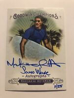 2018 Goodwin Champions Autographs MAKUAKAI ROTHMAN SURFING AUTO /25 Sound Wave