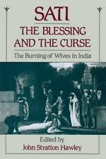 Sati, the Blessing and the Curse: The Burning of Wives in India (Paperback or So