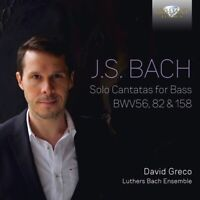 J.S.:SOLO CANTATAS FOR BASS BWV 56,82 & 158 BACH - GRECO,DAVID/   CD NEU