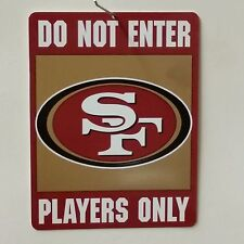 "NFL ""Do Not Enter"" Sign, San Francisco 49ers, NEW"