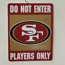 "NFL ""Do Not Enter"" Sign, San Francisco 49ers, NEW"