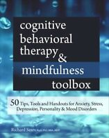 Cognitive Behavioral Therapy & Mindfulness Toolbox : 50 Tips, Tools and Hando...