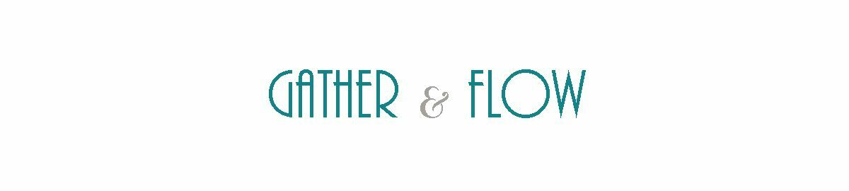 Gather and Flow