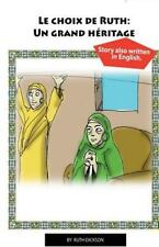 Series on Faith: Le Choix de Ruth : Un Grand Heritage. Ruth's Choice: a Great...