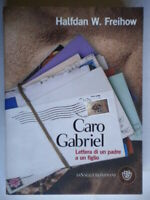 Caro Gabriel. Lettera di un padre a un figliofreihow Bompianiautismo biografia