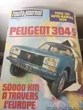 L'AUTO JOURNAL N°21 (1er déc 73) Peugeot 304 S - Lancia Beta - Alfa sud Ti