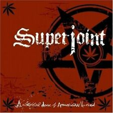 SUPERJOINT RITUAL-A LETHAL DOSE OF AMERICAN HATRED CD NEW