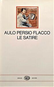 Aulo Persio Flacco - Le satire - ed. 1971 Einaudi