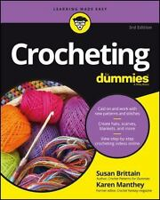 Crocheting For Dummies, 3rd Edition + Online Video S
