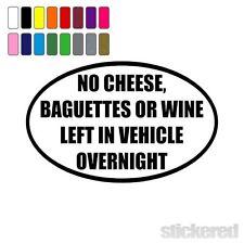 N ° queso baguettes vino izquierda en vehículo Funny coche francés pegatina de vinilo calcomanía