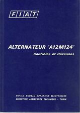 NOTICE FIAT ALTERNATEUR - A12M124  - 1968