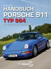 Handbuch Porsche 911 Typ 964 1989-1994 Reparaturanleitung alle Modelle/Varianten