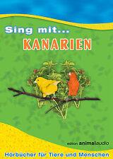 SING MIT KANARIEN - CD - GESANG, STIMULATION, KANARIENVÖGEL, KANARIENVOGEL