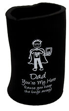 Stubbie Holder Dad You're My Hero (cause you keep the bugs away) NEW