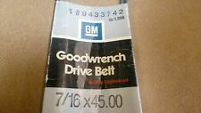 Genuine OEM General Motor Parts Goodwrench Drive Belt 9433742 7/16 x 45.00