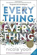 Everything, Everything, Nicola Yoon Paperback 2017