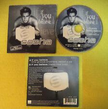 CD Singolo card sleeve SASHA If you believe 1999 germany WEA no mc dvd (S33)