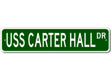 USS CARTER HALL LSD 50 Ship Navy Sailor Metal Street Sign - Aluminum