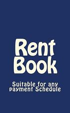 Rent Book: Suitable for any payment Schedule NEW BOOK