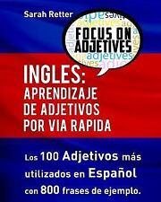 Ingles: Aprendizaje de Adjetivos Por Via Rapida : Los 100 Adjetivos Más...