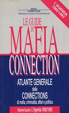 RARO Le Guide di MAFIA CONNECTION vol IV L'AGENDA 1992/1993 Berlusconi Mafia P2