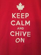 Ladies Keep Calm And Chive On Canada T Shirt Sz XL KCCO BFM Canadian Chivette