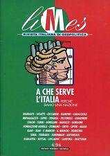 LIMES 4/94 > A CHE SERVE L'ITALIA PERCHÉ SIAMO UNA NAZIONE