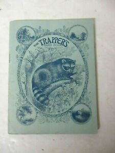 RARE VTG 1923 The Trapper's Hand Book compiled various hunters & trappers 70pp