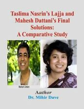 Taslima Nasrin's Lajja and Mahesh Dattani's Final Solutions:a Comparative...