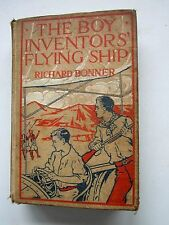 THE BOY INVENTORS' FLYING SHIP by Richard Bonner Antique 1913 GOOD Hurst Pub HC
