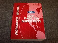 2011 Ford F650 F750 Super Duty Truck Shop Service Repair Manual Book 6.7L Diesel