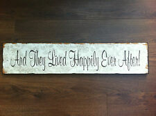 And They Lived Happily Ever After Wooden Plaque Sign Wedding Gift Romantic