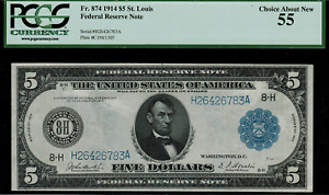 1914 $5 Federal Reserve Note St. Louis FR-874 - Graded PCGS 55 Choice About New
