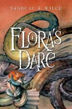 Flora's Dare: How a Girl of Spirit Gambles All to Expand Her Vocabular-ExLibrary