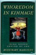 WHOREDOM IN KIMMAGE: THE PRIVATE LIVES OF IRISH WOMEN - Rosemary Mahoney Free Sh