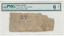 1840s AUSTIN TEXAS 37 1/2 CENTS TX OBSOLETE NOTE-ULTRA RARE! PMG GOOD 6 NET!