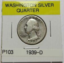 1939-D  WASHINGTON QUARTER ~ (90% SILVER) ~ COMBINED SHIPPING (LOT P103)