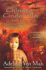 Chinese Cinderella and the Secret Dragon Society by Adeline Yen Mah (Paperback,