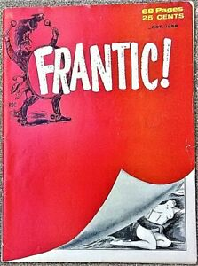 FRANTIC Magazine #1 October 1958! FINE! 6.0! $0.99 Start! SUPER RARE! A BEAUTY!!