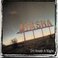 Masha 24 hours a night (2002) [CD]
