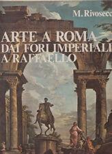 ARTE LAVAGNINO ARTE A ROMA DAI FORI IMPERIALI A RAFFAELLO 1975 LIBRO EDITALIA