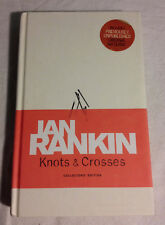 Knots & Crosses by Ian Rankin (Hardcover, 2007, Very Good Collector's Edition)
