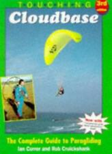 Touching Cloudbase: Complete Guide to Paragliding By Ian Currer .9780952886204