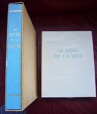 LA VARENDE Au SEUIL de la MER Pointes Sèches ECHARD E.O.1954 signée par ECHARD