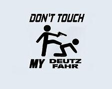 Don 't touch my Deutz Fahr tracteur presse Autocollant sticker film Logo
