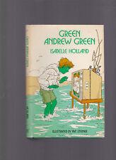 Green Andrew Green, Isabelle Holland, ill. Pat Steiner, Children's 1984 HC DJ